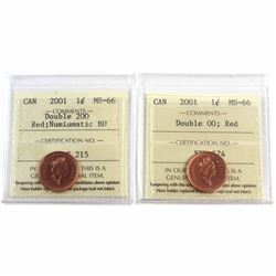 2001 Double OO NBU & 2001 Double OO Canada 1-cent ICCS Certified MS-66. 2pcs.