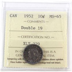 1952 Canada 10-cent 'Double '19' ICCS Certified MS-65