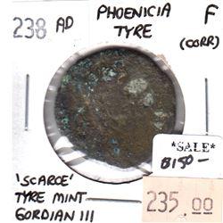 Rome 238 CE Phoenicia Tyre 'Scarce' Tyre Mint Gordian III Fine (corrosion)