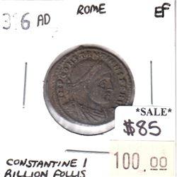 Rome 316 CE Rome Constantine I Billion Follis Extra Fine