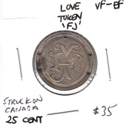 Love Token Struck on Victorian Canada 25-cent - 'FJ'