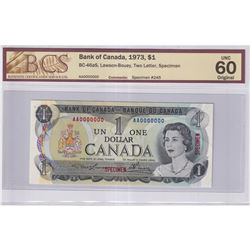 1973 $1 BC-46aS, Bank of Canada, Lawson-Bouey, Two Letter, Specimen #245, BCS Certified UNC-60 Origi