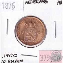 1876 Netherlands 10 Gulden Almost Uncirculated. Contains .1947oz Fine Gold.