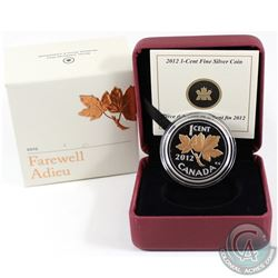 2012 Canada 1-cent Farewell to the Penny Fine Silver Coin with Selective Gold Plating (Tax Exempt).