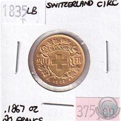 1835LB Switzerland 20 Francs CIRC. Contains .1867oz Fine Gold.