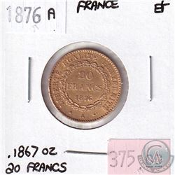 1876A France 20 Francs Extra Fine. Contains .1867oz Fine Gold.