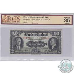 1935 $10 505-60-04, Bank of Montreal, Dodds-Gordon, Check Letter B, S/N: 342348, BCS Certified VF-35