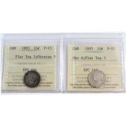 1893 10-cent Flat Top 3 Obverse 5 & 1893 Flat Top 3 Obverse 6 ICCS Certified F-15. 2pcs