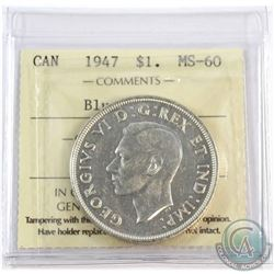 1947 Canada Blunt 7 $1 ICCS Certified MS-60.