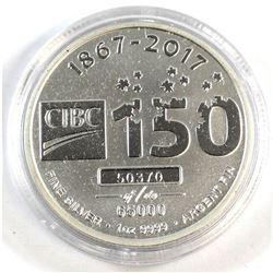 1867-2017 CIBC 150th Fine Silver 1oz Round #50370 of 65000 (Tax Exempt).