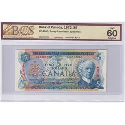 1972 $5 BC-48aS, Specimen #244, Bank of Canada, Bouey- Resminsky, CA, BCS Certified UNC-60 Original.