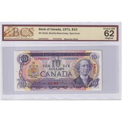 1971 $10 BC-49aS, Specimen #244, Bank of Canada, Beattie-Rasminsky, BCS Certified CUNC-62 Original.