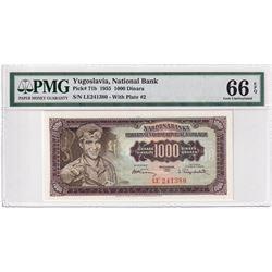 Yugoslavia: 1955 1000 Dinara, Pick #71b, National Bank, S/N, Plate #2, PMG Certified GUNC-66 EPQ. LE