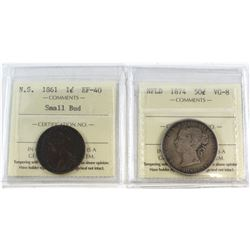 1861 N.S Small Bud 1-cent EF-40 & 1874 NFLD 50-cent VG-8. Both coins have been certified by ICCS. 2p