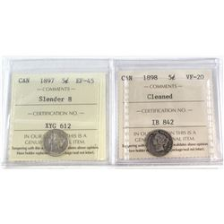 1897 Slender 8 5-cent EF-45 & 1898 5-cent VF-20 (cleaned). Both coins have been certified by ICCS. 2