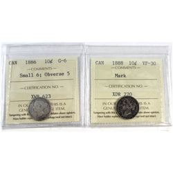 1886 Canada Small 6; Obv. 5 10-cent G-6 & 1888 Canada 10-cent VF-30 (Mark). Both coins have been cer