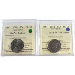 2009 Canada Men's Hockey 25-cent MS-66 & 2013 Canada Life in the North 250cent MS-67. Both coins hav