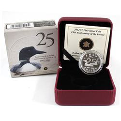 2012 Canada $1 25th Anniversary of the Loonie Fine Silver Coin (Tax Exempt).