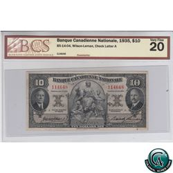 85-14-04 1935 Banque Canadienne Nationale $10, Wilson-Leman, S/N: 114648-A BCS Certified VF-20.