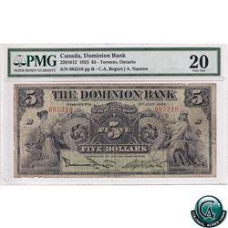 220-15-12 1925 The Dominion Bank $5, Bogart-Nanton, S/N: 085318/B PMG VF-20. A Rare Signature Type N