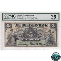 220-16-08 1905 Dominion Bank $5 Toronto, Ontario, Various-Osler, S/N: 453974/D PMG Certified VF-25.
