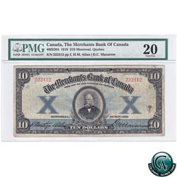 460-22-04, 1919 The Merchants Bank of Canada $10, H.M. Allan-D.C. Macarow, S/N# 222412 PMG Certified