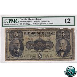 490-38-02 1918 Molson's Bank $5, Montreal, Macpherson-Various, S/N: 281865/A PMG Certified F-12. Ban