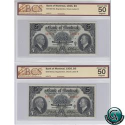 505-60-02 1935 Bank of Montreal $5, 2 in sequence, Bog-Gordon, S/N: 449471/72. Both Notes BCS Certif