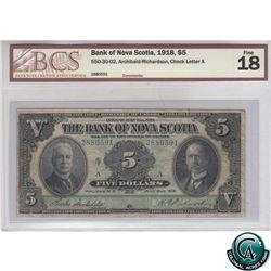 550-30-02 1918 Bank of Nova Scotia $5, Archibald-Richardson, Check Letter A,S/N 2880591 BCS Certifie