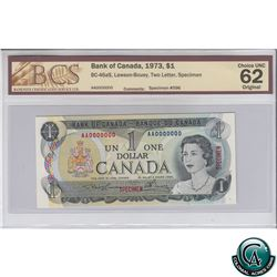 BC-46aS 1973 Bank of Canada SPECIMEN $1, Lawson-Bouey, S/N: AA0000000 BCS Certified CUNC-62 Original