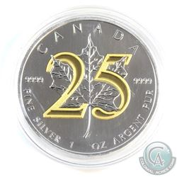2013 Canada $5 1oz 25th Anniversary Fine Silver Maple with Selective Gold Plating  (Tax Exempt)