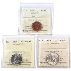 1999 Canada 1-cent MS-66 Red, 1922 Canada 5-cent AU-55, 1943 Canada 25-cent AU-58. All coins have be