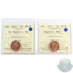 2011 Magnetic & Non-Magnetic 1-cent ICCS Certified MS-67. 2pcs