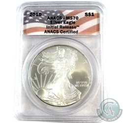 2010 United States $1 Silver Eagle ANACS Certified MS-70 Initial Release (Tax Exempt)