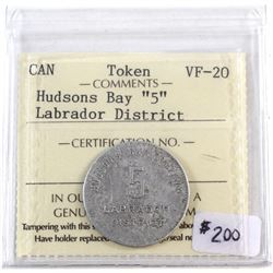 "Canada Token Hudson's Bay ""5"" Labrador District ICCS Certified VF-20"