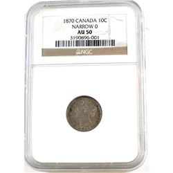 1870 Canada 10-cent Narrow 0 NGC Certified AU-50