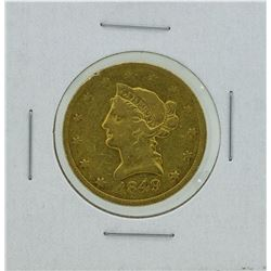 1849 $10 Liberty Head Eagle Gold Coin