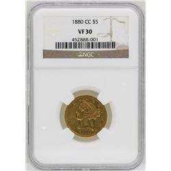 1880-CC $5 Liberty Head Half Eagle Gold Coin NGC VF30