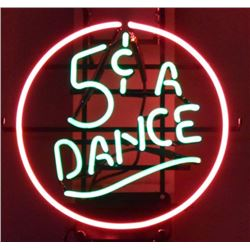 """5 Cents A Dance"" Neon Sign"