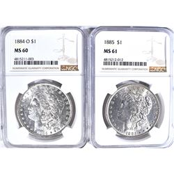 NGC GRADED MORGAN DOLLARS 1884-O MS-60 & 85 MS-61