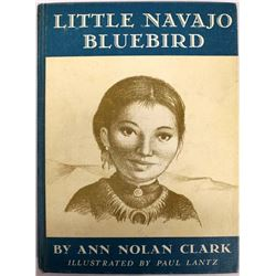 Little Navajo Bluebird by Ann Nolan Clark