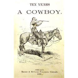 Ten Years A Cowboy, Hardback Book c. 1889