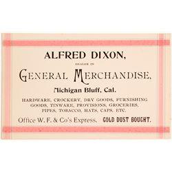 Business Card for Alfred Dixon, Genl. Merch. at Michigan Bluff   (56056)