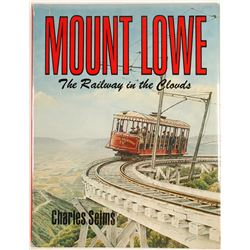 Mount Lowe, The Railway in the Couds (Hardback Book)  (63415)