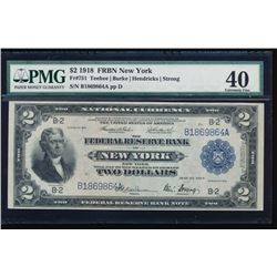1918 $2 New York Federal Reserve Bank Note PMG 40