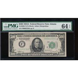 1934A $500 Atlanta Federal Reserve Note PMG 64EPQ