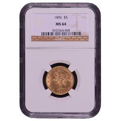 1896 $5 Liberty Head Half Eagle Gold Coin NGC MS64