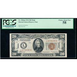 1934A $20 Hawaii Mule Federal Reserve Note PCGS 58
