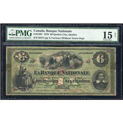 La Banque Nationale $6, 1870