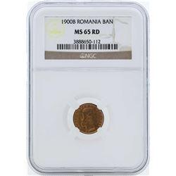 1900B Romania Ban Coin NGC MS65RD